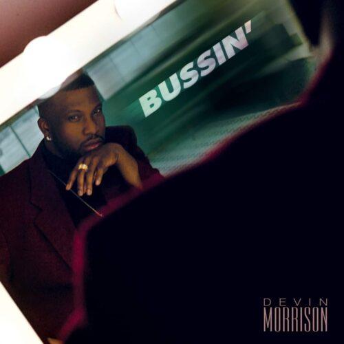 Devin Morrison - Bussin - NBN005 - NOTHING BUT NET