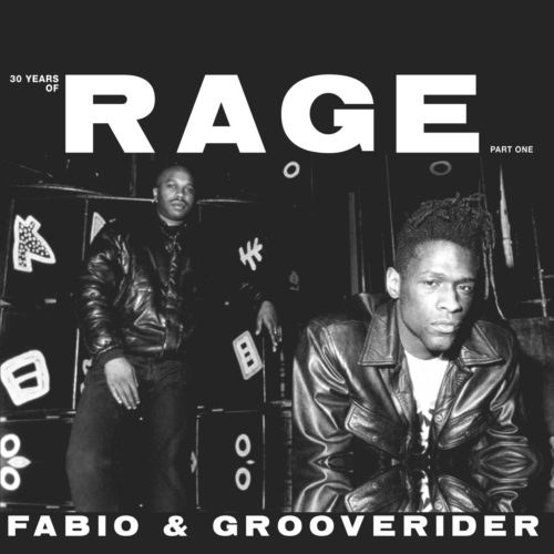 Fabio/Grooverider - 30 Years of Rage Part 1 - RAGELPPT1 - ABOVE BOARD PROJECTS