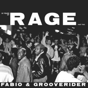Fabio/Grooverider - 30 Years of Rage Part 2 - RAGELPPT2 - ABOVE BOARD PROJECTS