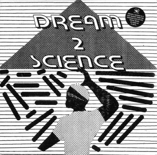 Dream 2 Science - Dream 2 Science - RH-RSS4 - RUSH HOUR RECORDINGS
