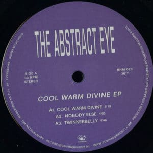 The Abstract Eye - Cool Warm Divine Ep - RHM023 - RUSH HOUR RECORDINGS