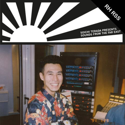 Soichi Terada - Sounds From The Far East - RHRSS12U - RUSH HOUR RECORDINGS