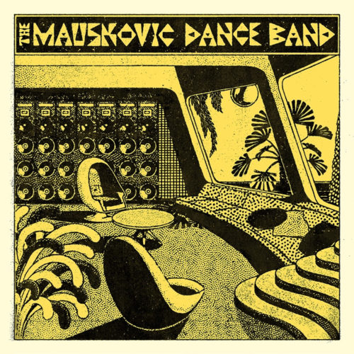 The Mauskovic Dance Band - The Mauskovic Dance Band - SNDWLP130 - SOUNDWAY