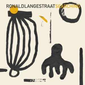 Ronald Langestraat - Searching - SONLP-001 - SOUTH OF NORTH