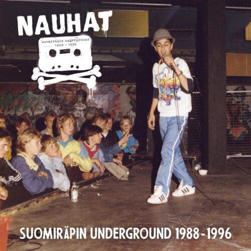 Various - NAUHAT - Suomiräpin Underground 1988-1996 - SRE347 - SVART RECORDS