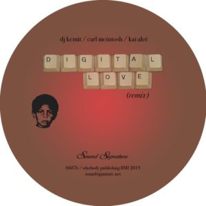 DJ Kemit/Kai Alce/Byron The Aquarius - Digital Love - SS076 - SOUND SIGNATURE