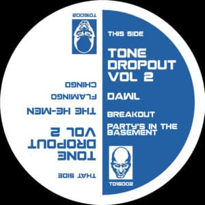 The He-Men/Dawl - Tone Dropout Vol.2 - TD16002 - TONE DROPOUT