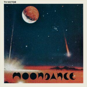 TV Victor - Moondance - TRESOR310 - TRESOR