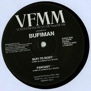 Bufiman/Tim Schumacher - Manifest#003 - VFMM#003 - VEREIN FREIER MENSCHEN UND MUSIK ?