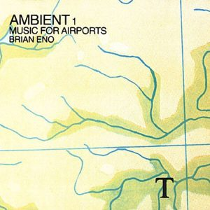 Brian Eno - Ambient 1: Music For Airports - 0602567750543 - VIRGIN