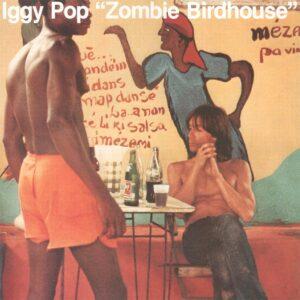 Iggy Pop - Zombie Birdhouse (Orange) - 0602577486166 - CHRYSALIS