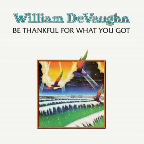 William DeVaughn - Be Thankful For What You Got - DEMREC389 - DEMON MUSIC