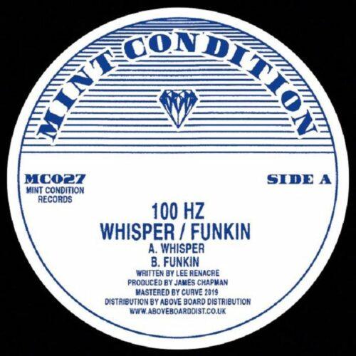 100 Hz - Whisper/Funkin - MC027 - MIND CONDITION