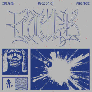 Dreams - Beacon Of Power - Pnkmn032 - PINKMAN