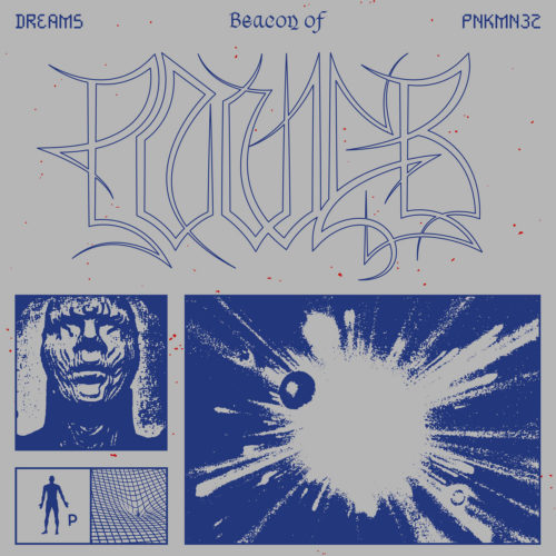Dreams - Beacon Of Power - Pnkmn032 - PINKMAN
