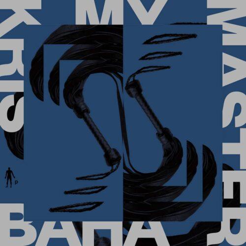 Kris Baha - My Master - Pnkmn033 - PINKMAN