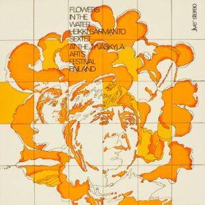 Heiki Sarmanto - Flowers in the Water - SRE352 - SVART RECORDS