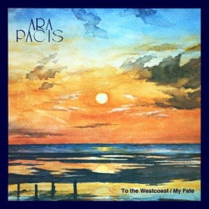 Ara Pacis - To The Westcoast/My Fate - TAC005 - THE ARTLESS CUCKOO