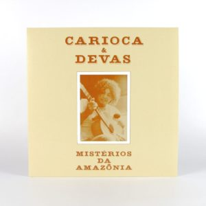 Carioca/Devas - Misterios Da Amazonia - ALT008 - ALTER