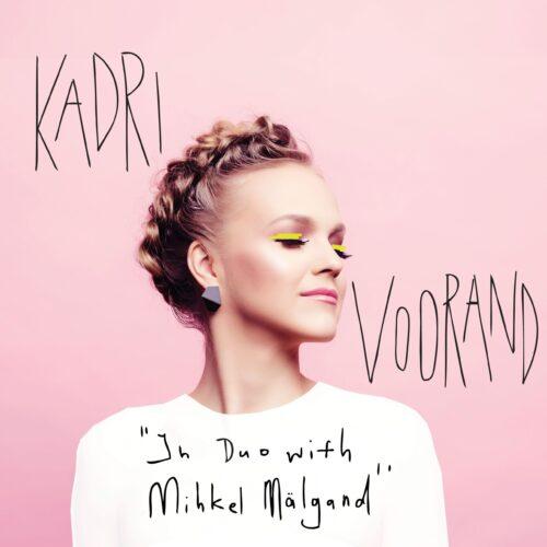 Kadri Voorand/Mihkel Mälgand - In Duo with Mihkel Mälgand - AVR08CD - AVARUS RECORDS