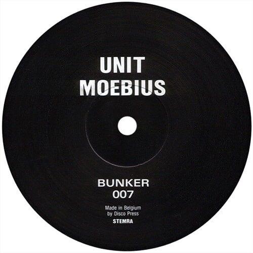 Unit Moebius - Bunker 007 - B007 - BUNKER RECORDS