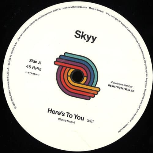 Skyy - Here's To You - BEWITH011TWELVE - BE WITH RECORDS
