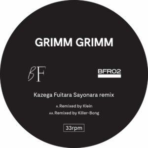 Grimm Grimm - Kazega Fuitara Sayonara Remixes (Klein
