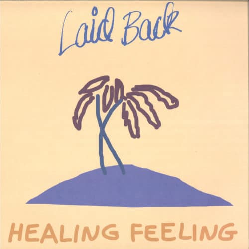 Laid Back - Healing Feeling - BMVI008 - BROTHER MUSIC