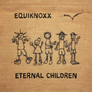 Equiknoxx - Eternal Children - EM09 - EQUIKNOXX MUSIC