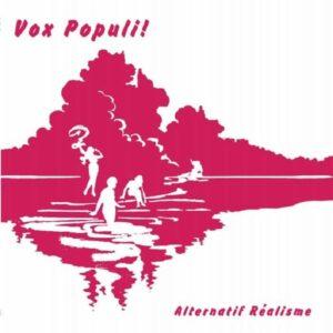 Vox Populi! - Alternatif Realisme - ERC079 - EMOTIONAL RESCUE