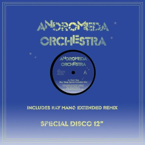 Andromeda Orchestra - Don't Stop (Ray Mang remix) - FAR040 - FAR