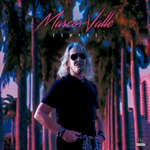 Marcos Valle - Sempre - FARO211LP - FAR OUT RECORDINGS
