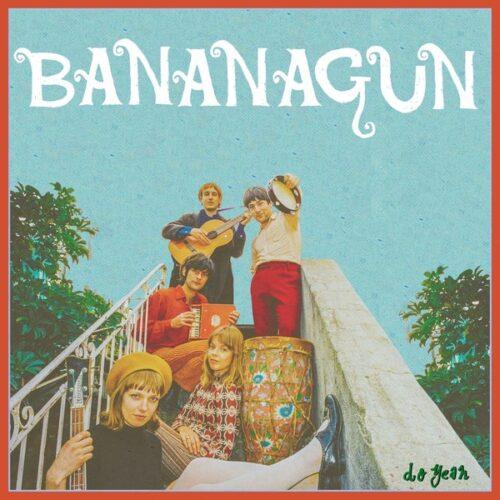 Bananagun - Do Yeah - FTH352S - FULL TIME