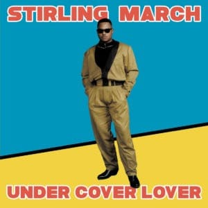 Striling March - Under Cover Lover - KALITA12010 - KALITA
