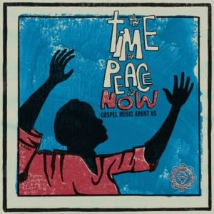 Various - Time For Peace Is Now - LB0094LP - LUAKA BOP