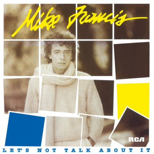 Mike Francis - Let's Not Talk About It - MOVLP2440 - MUSIC ON VINYL