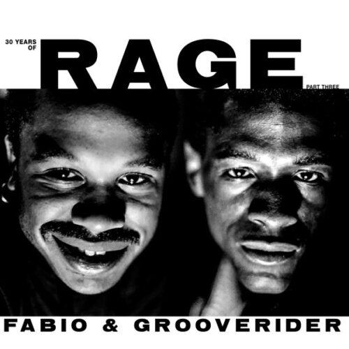 Fabio & Grooverider - 30 Years Of Rage Pt. 3 - RAGELPPT3 - ABOVE BOARD PROJECTS