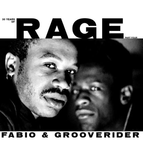 Fabio & Grooverider - 30 Years Of Rage Pt. 4 - RAGELPPT4 - ABOVE BOARD PROJECTS