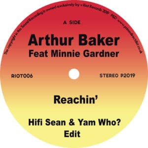 Arthur Baker/Minnie Gardner - Reachin'/Good Good Lovin' - RIOT006 - RIOT RECORDINGS