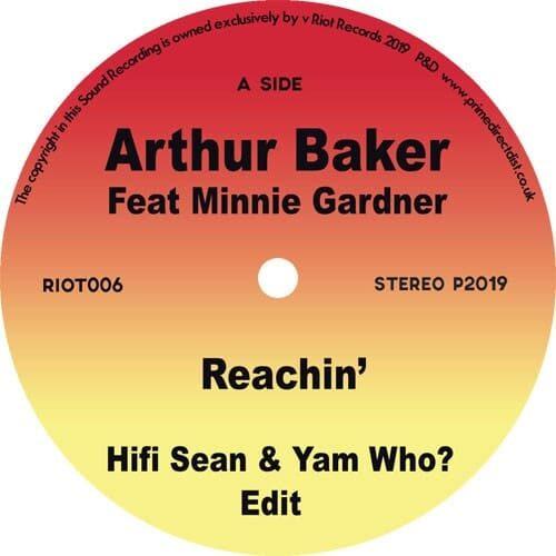 Arthur Baker/Minnie Gardner - Reachin'/Good Good Lovin' - RIOT006 - RIOT RECORDINGS