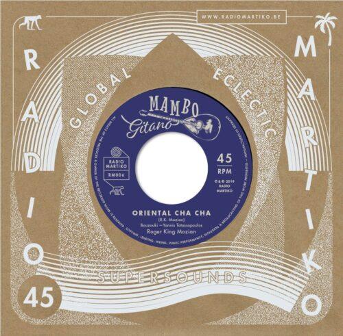 Roger King Mozian - Oriental Cha Cha / Sirocco (mambo) - RM006 - RADIO MARTIKO