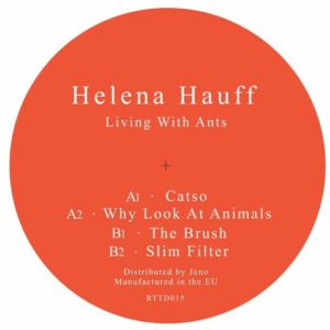 Helena Hauff - Living With Ants - RTTD015 - RETURN TO DISORDER
