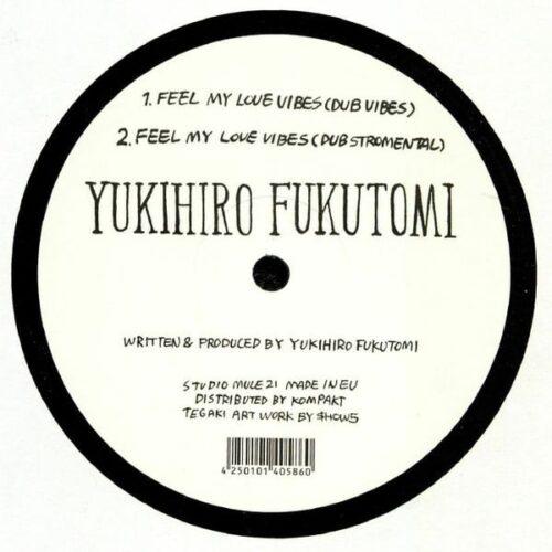 Yukihiro Fukutomi - Feel My Love Vibes - STUDIOMULE21 - STUDIO MULE