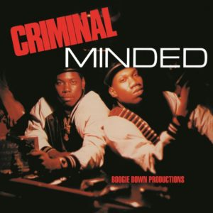Boogie Down Productions - Criminal Minded - TEG76549LP - B-BOY