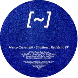 Marco Cassanelli / Shuffless - Red Echo EP - VUO005 - VUO RECORDS