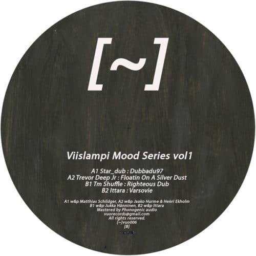 Star_Dub/Trevor Deep Jr/Tm Shuffle/Ittara - Viislampi Mood Series Vol1 - VUO006 - VUO RECORDS