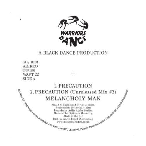 Melancholy Man - Precaution - WAFT22 - WARRIORS DANCE