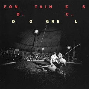 Fontaines D.C. - Dogrel - 0720841216612 - PARTISAN RECORDS