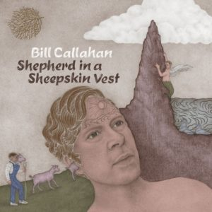 Bill Callahan - Shepherd in a Sheepskin Vest - 0781484074717 - V2