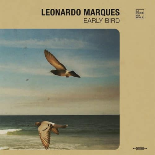 Leonardo Marques - Early Bird - 180GDULP02 - 180G